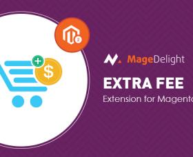 Magento Premium extension - Magento 2 Extra Fee Extension - Add Additional Charges to Order