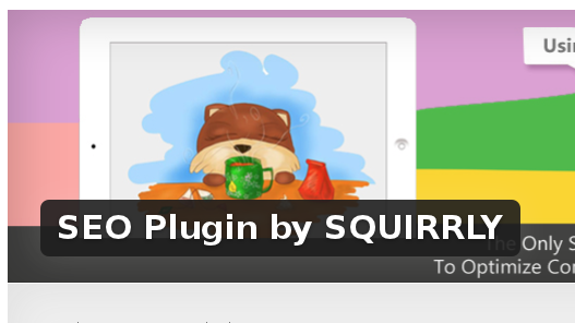 Wordpress Plugin: SEO Plugin by SQUIRRLY