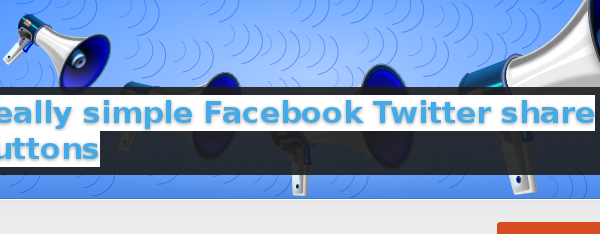 Wordpress Plugin: Really simple Facebook Twitter share buttons