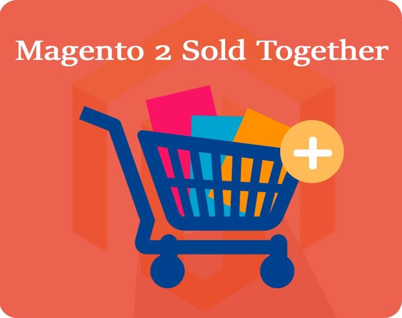 cmsideas Magento Extension: Magento 2 Sold Together