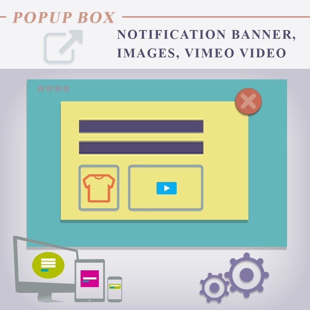 Webtet Prestashop Extension: Popup box Notification Module for Prestashop. Custom Text, Images, Video