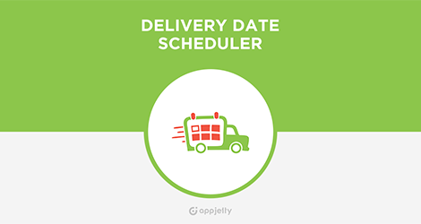 AppJetty Magento Extension: Magento Delivery Date Scheduler Extension