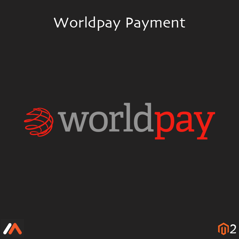 Magento Extension: Magento 2 Worldpay Payment