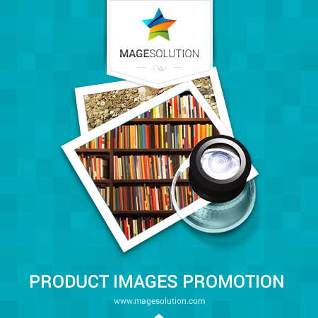 Magesolution Magento Extension: Magento Product Images Promotion