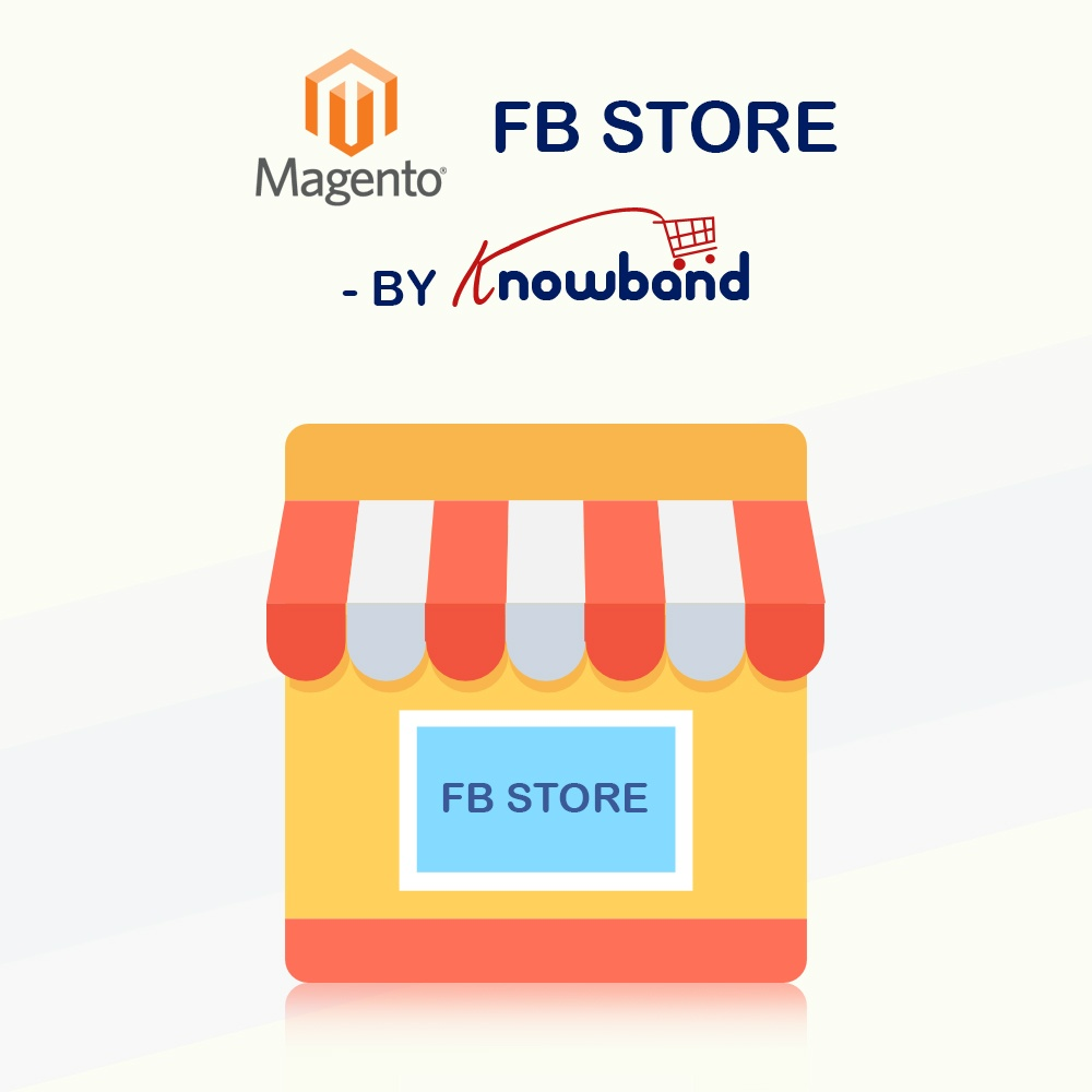 Magento Extension: Knowband Magento FB Shop Integration Extension