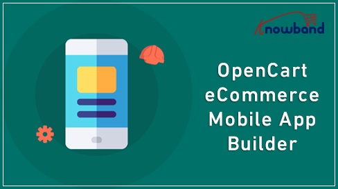 Opencart Extension: OpenCart eCommerce Mobile App Builder by Knowband