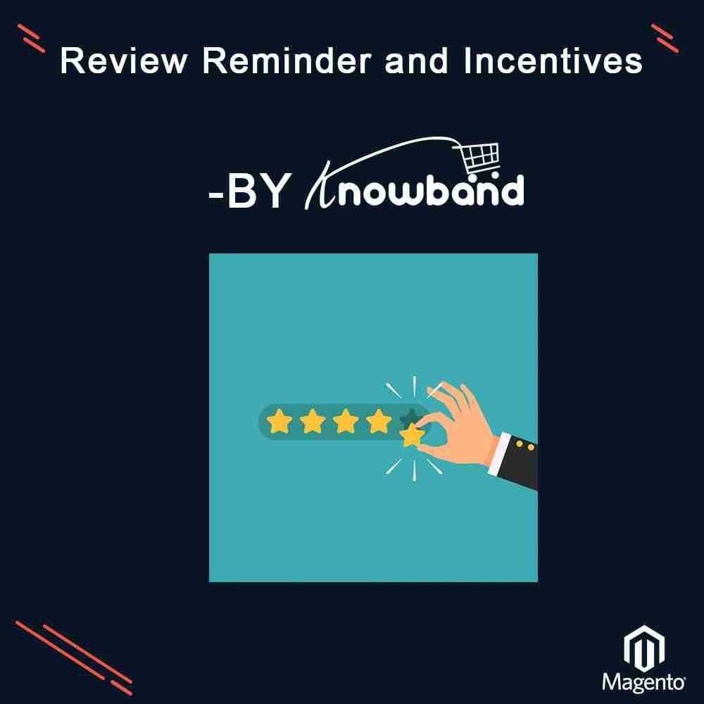 Magento Extension: Knowband Magento Review Reminder and Incentives Extension
