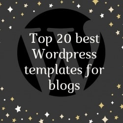 Wordpress news: Top 20 best Wordpress templates for blogs