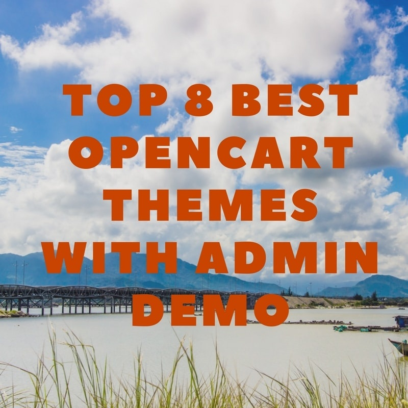 OrdaSoft Opencart News: Top 8 Best Opencart Themes with Admin Demo