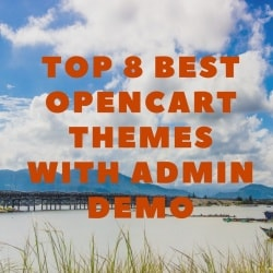 News OpenCart: Top 8 Best Opencart Themes with Admin Demo