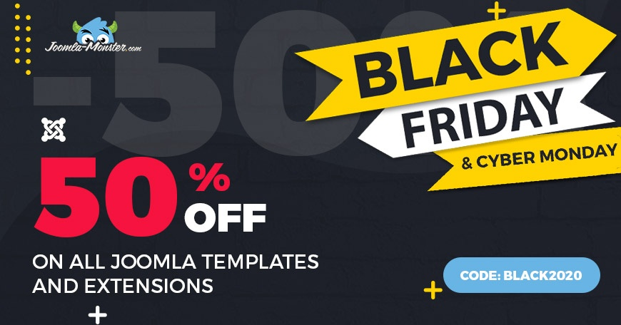 Joomla News:  Black Friday SALE. Joomla templates and extensions are 50% OFF.