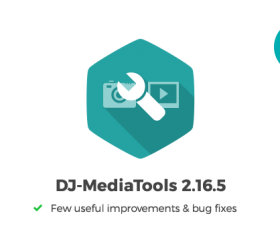 Joomla news: DJ-MediaTools 2.16.5 update - improvements and bug fixes