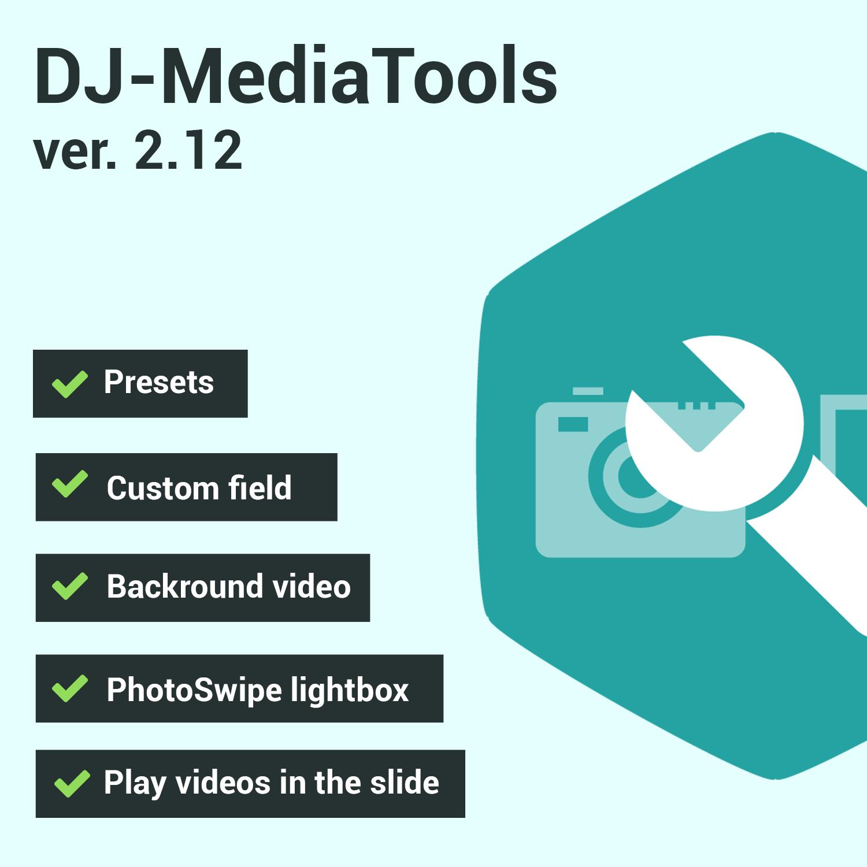 Joomla News: DJ-MediaTools version 2.12.0 is available