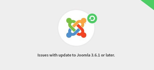 Joomla News: Read about 5 issues that may appear while updating to Joomla 3.6.1 or later