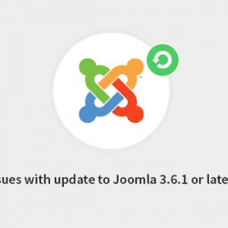 News Joomla: Read about 5 issues that may appear while updating to Joomla 3.6.1 or later