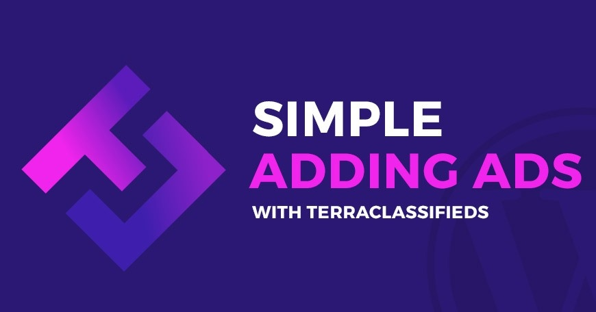 WordPress News: Simple adding ads with TerraClassifieds. Short video!