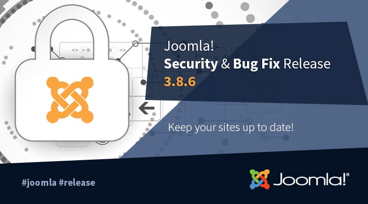Joomla News: Joomla! 3.8.6 Security & Bug Fix Release