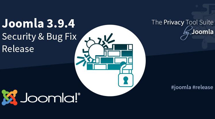 Joomla News: Joomla! 3.9.4 Security & Bug Fix Release