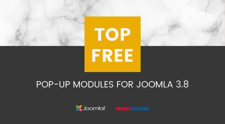 Joomla News: Top 20 free pop-up modules for Joomla 3.8