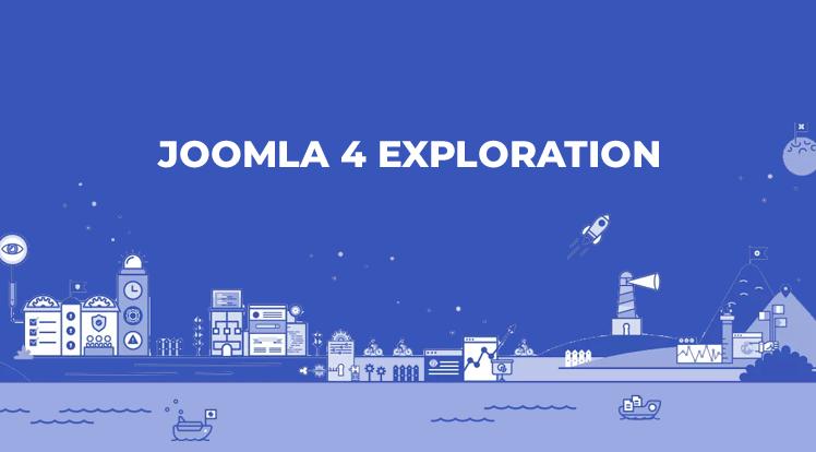 Joomla News: Explore Joomla 4 - Super Fast, Most Secure and Feature-Rich