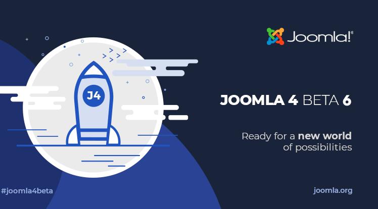 Joomla News: Joomla 4 Beta 6 and Joomla 3.10 Alpha 4 Release