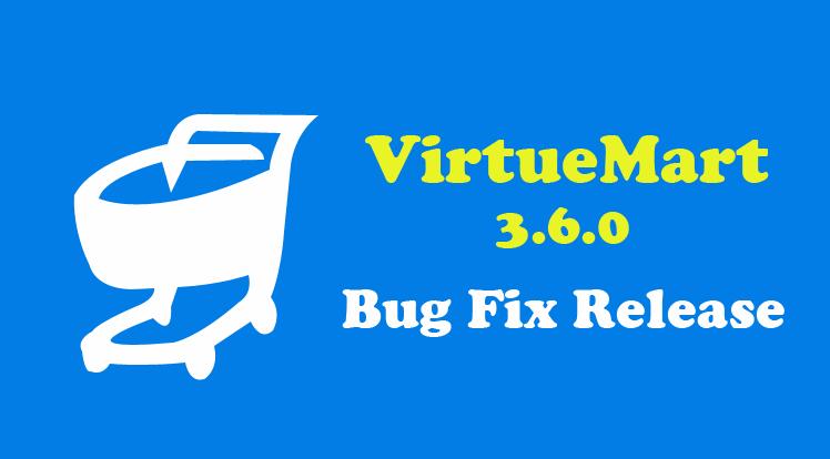 Joomla News: Bug Fix Release for VirtueMart 3.6.0