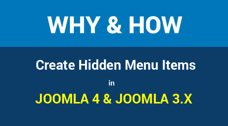 Joomla News: Why and How to Create Hidden Menu Items in Joomla 4 & Joomla 3.x