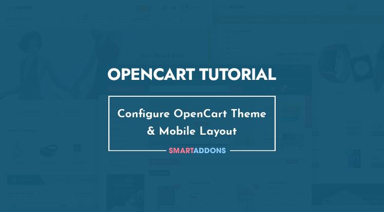 OpenCart News: How to Configure SmartAddons OpenCart Theme