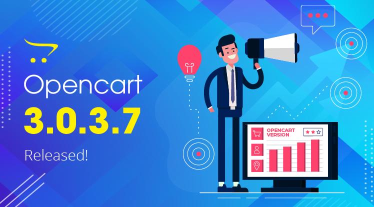 OpenCart News: OpenCart 3.0.3.7 Release