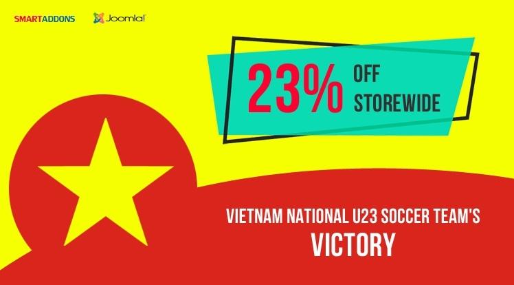 Joomla News: Celebrate Vietnam storming to AFC U23 Championship Final: Flash Sale 23% OFF Storewide