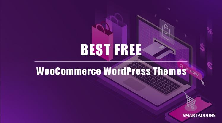 WordPress News: 5 Best Free WooCommerce WordPress Themes in 2021