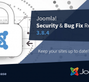 Joomla News: Joomla! 3.8.4 Security and Bug Fixes Release