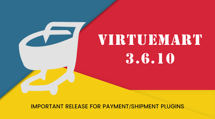 SmartAddons Joomla News: VirtueMart 3.6.10 - Important Release for Category Restriction of Payment/Shipment Plugins