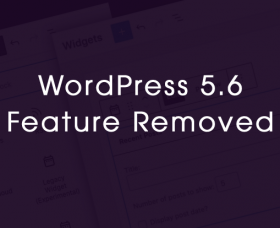 Wordpress News: Widgets Screen Removed from WordPress 5.6 Release Features