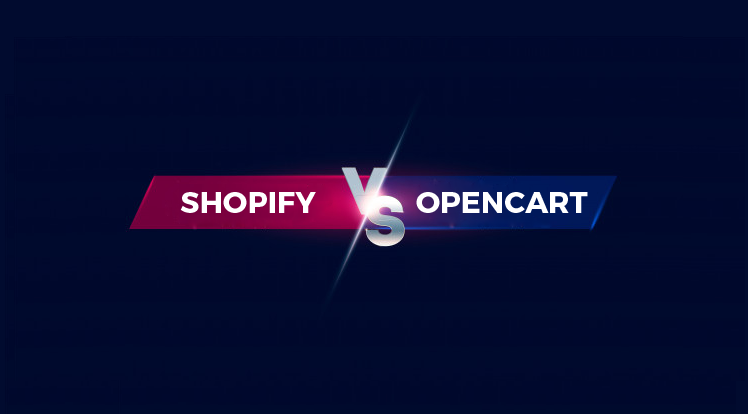 SmartAddons Opencart News: OpenCart vs Shopify 2020 Comparison - Key Differences to Consider