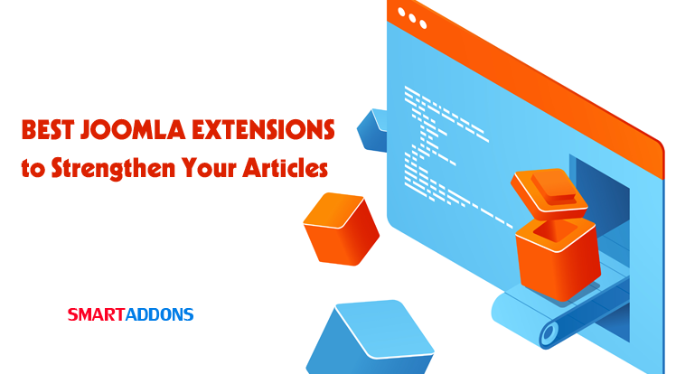 Joomla News: 2021's Best Joomla Extensions to Strengthen Your Articles