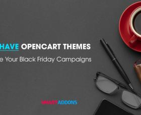 News OpenCart: Must-Have OpenCart Themes to Promote Your Black Friday Campaigns