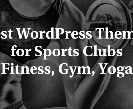 Wordpress news: Best WordPress Themes for Sports Clubs Fitness, Gym, Yoga