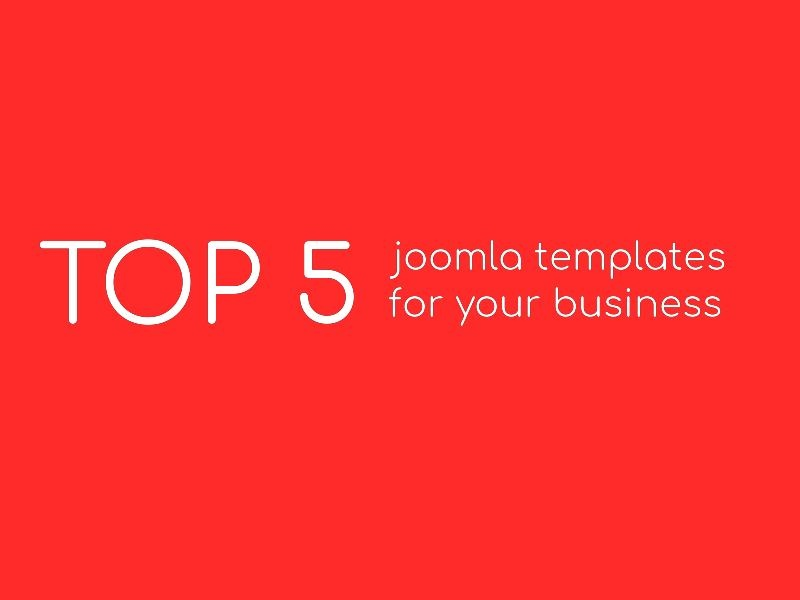 Joomla News: 5 Top Joomla Template for your business