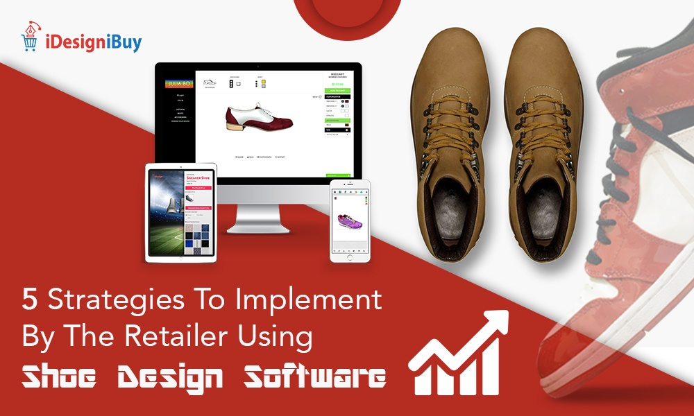 WordPress News: 5 Strategies to Implement by the Retailer Using Shoe Design Software.