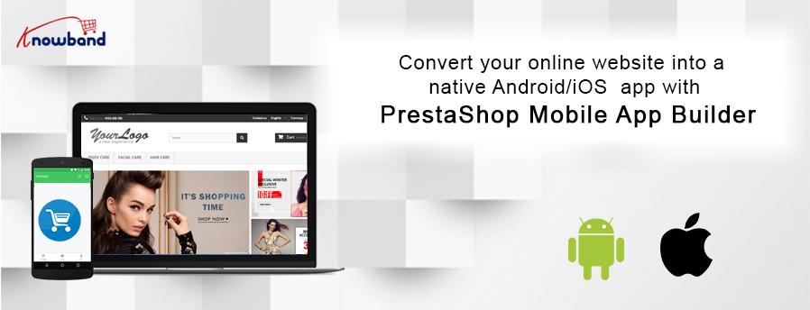 Prestashop News: New Feature Enhancements in PrestaShop Mobile App Builder! - KnowBand News