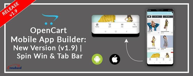OpenCart News: New Version Update: OpenCart Mobile App Builder (v1.9) | KnowBand